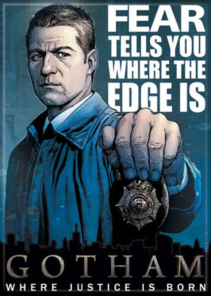 Magnet: Gotham - Gordon Fear Tells You Where the Edge is