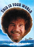 Magnet: Bob Ross - This is Your World