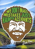 Magnet: Bob Ross - We Don't Make Mistakes