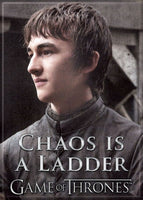 Magnet: Game of Thrones Bran Stark Chaos Is A Ladder