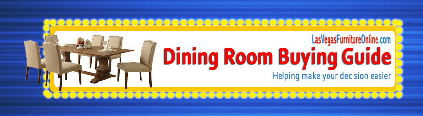 Dining Room Buying Guide