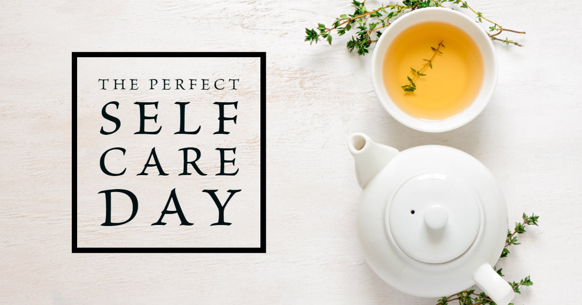 The Perfect Self-Care Day