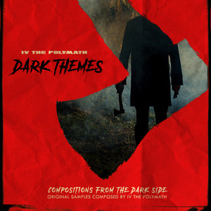 Dark Themes (Sample Pack) by IV The Polymath
