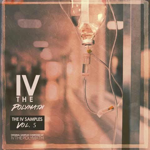 The IV Samples Vol. 5 (Sample Pack) by IV The Polymath