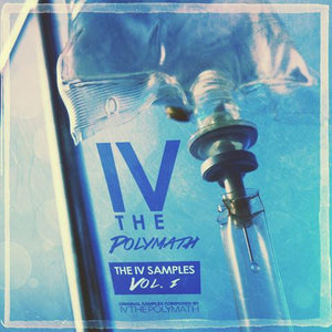 The IV Samples Vol. 1 (Sample Pack) by IV the Polymath