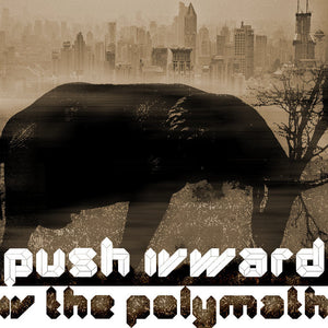 Push IVward EP by IV the Polymath