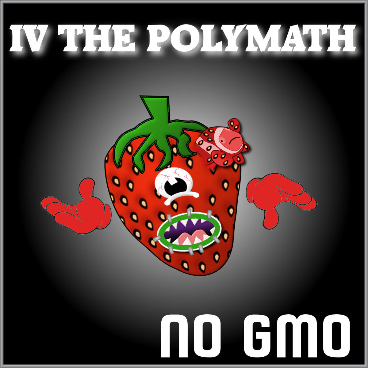 NO GMO by IV the Polymath
