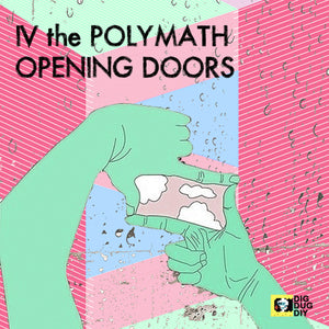 Opening Doors by IV the Polymath