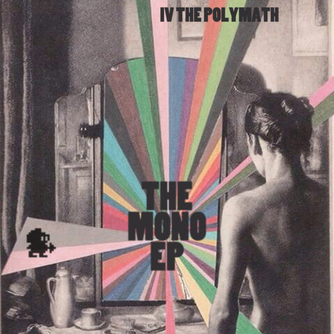 The Mono EP by IV the Polymath