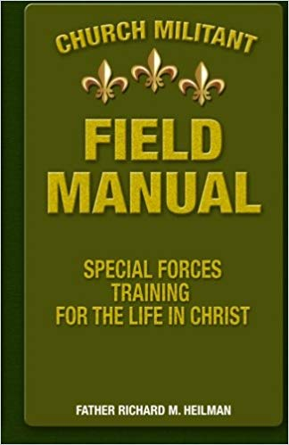 Church Militant Field Manuel
