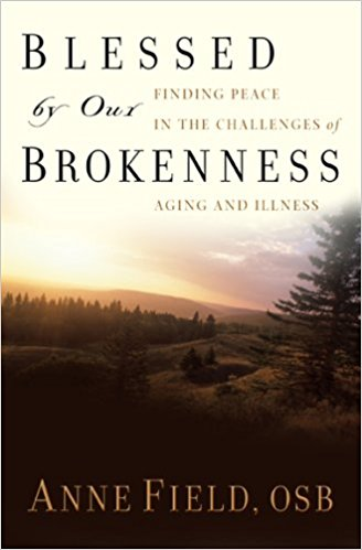 Blessed by Our Brokenness: Finding Peace in the Challenges of Aging and Illness