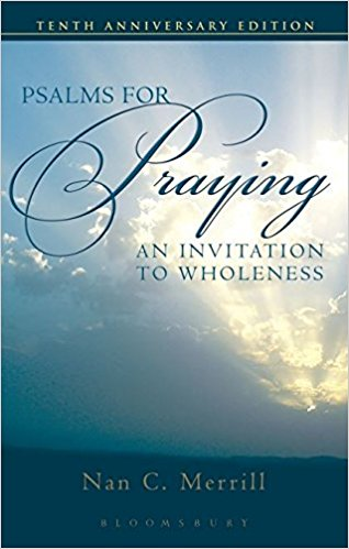 Psalms for Praying: An Invitation to Wholeness 10th Edition