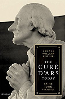 The Cure D'Ars Today: St John Vianney