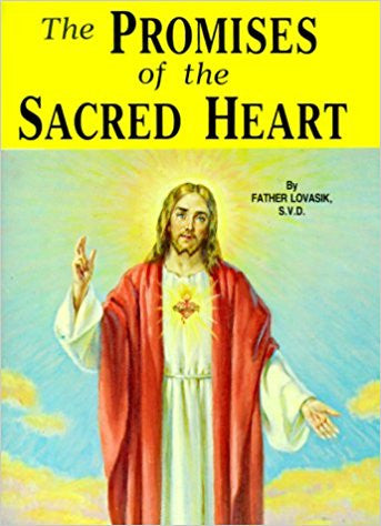 The Promises of the Sacred Heart by Father Lovasik S.V.D.