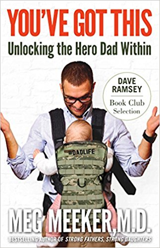 You've Got This: Unlocking the Hero Dad Within