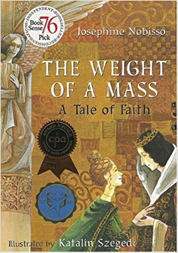 The Weight of a Mass: A Tale of Faith