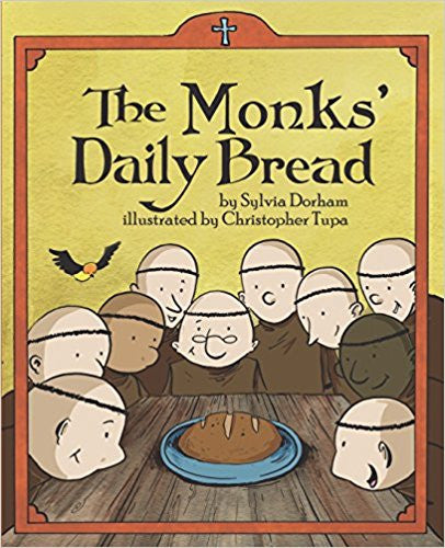 The Monks' Daily Bread by Sylvia Dorham