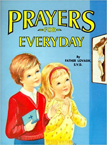 Prayers for Everyday by Father Lovasik S.V.D.