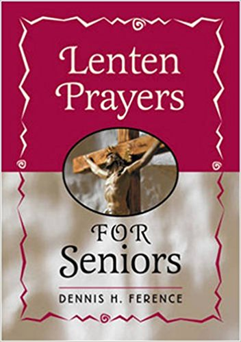 Lenten Prayers for Seniors