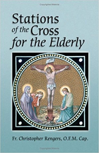 Stations of the Cross for the Elderly