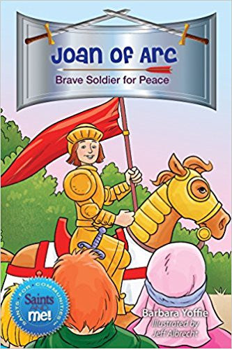 Joan of Arc: Brave Soldier for Peace (Saints for Communities) (Saints and Me!)