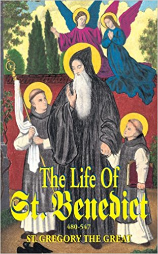 The Life of St. Benedict: The Great Patriarch of the Western Monks (480-547 A.D.)