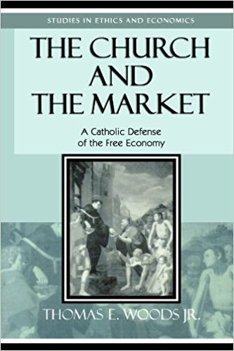 See all 3 images  The Church and the Market: A Catholic Defense of the Free Economy (Studies in Ethics and Economics)