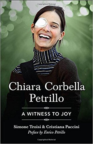 Chiara Corbella Petrillo-A Witness to Joy