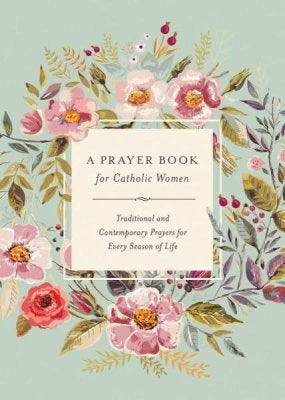 A Prayer Book for Catholic Women