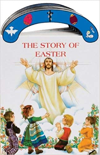 "The Story of Easter: St. Joseph ""carry-Me-Along"" Board Book"