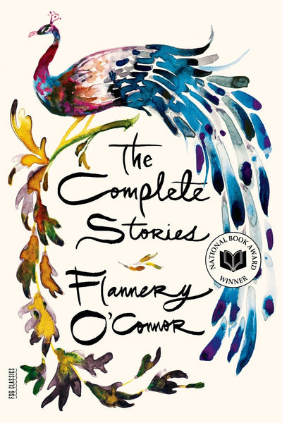 The Complete Stories Flannery O'Connor