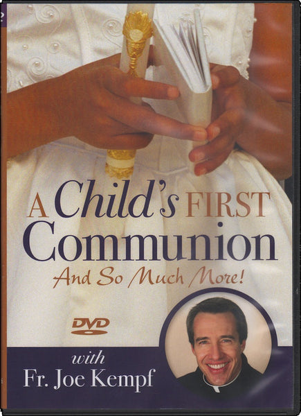 A Child's First Communion and So Much More!
