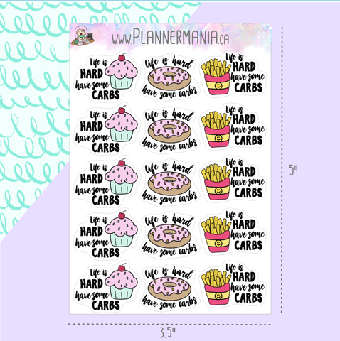 Life is Hard Have Some Carbs Planner Stickers