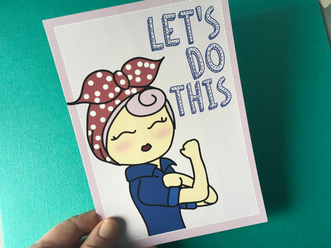 "Rosie ""Let's Do This"" Post Card"