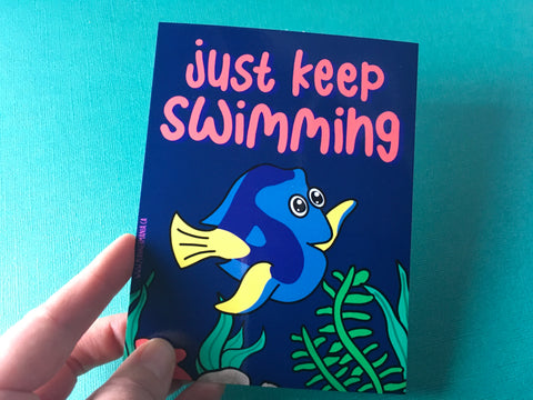 Just Keep Swimming Post Card