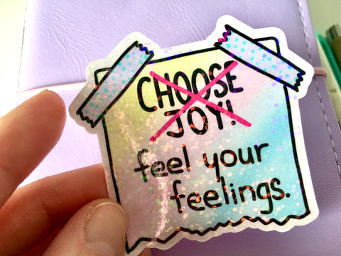 Feel Your Feelings Holographic Vinyl Sticker