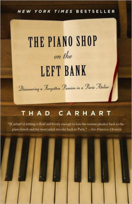 February 2019:  The Piano Shop on the Left Bank by Thad Carhart