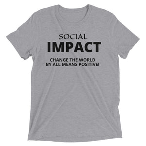 Load image into Gallery viewer, SOCIAL IMPACT  T-SHIRT