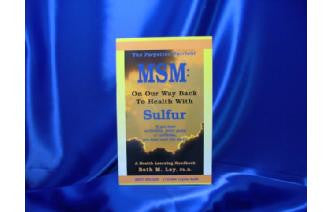 Booklet - MSM The Forgotten Nutrient - by Beth Ley