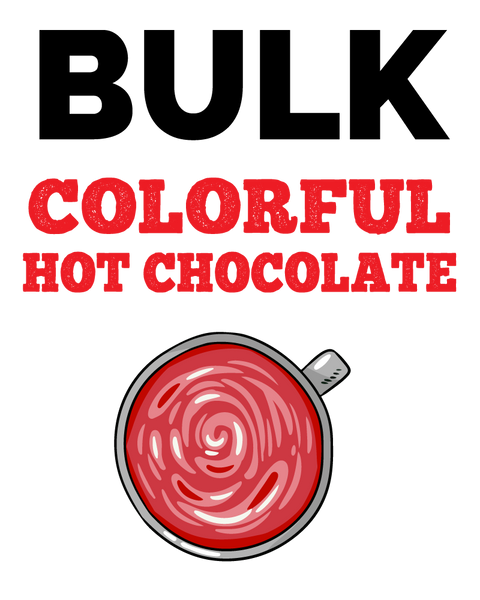 Bulk - Colorful Hot Chocolate - Assorted Colors & Sizes
