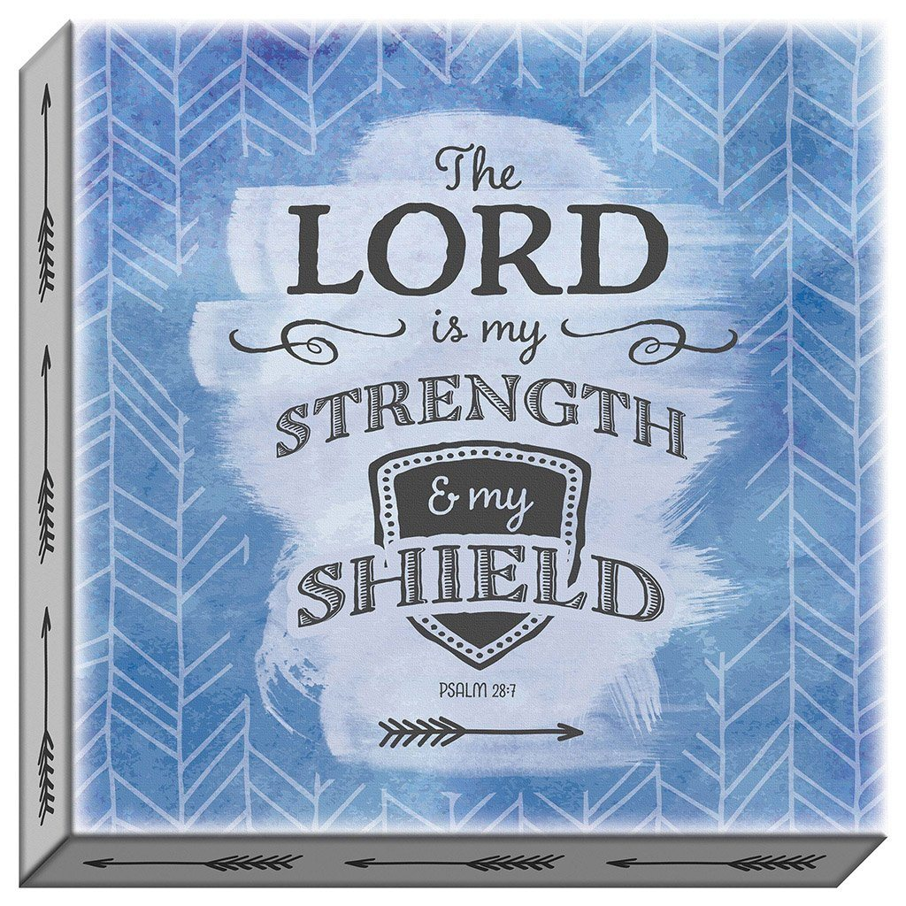 The Lord Is My Strength Canvas (20134)