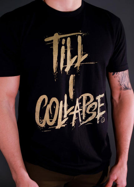 Feed Me Fight Me Till I Collapse Tee (Black/Gold) - 9 for 9