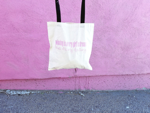 Winning is Every Girl's Dream Tote Bag