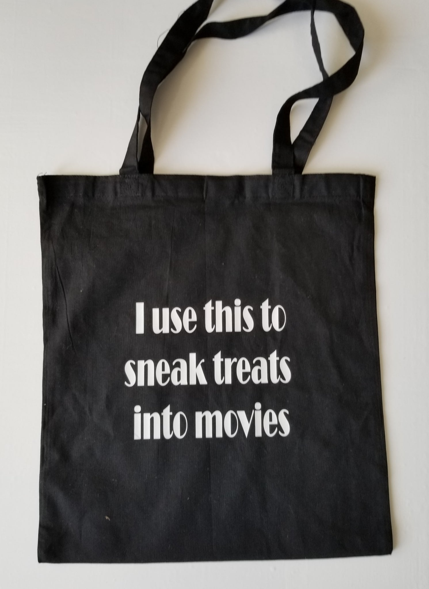 I Use This to Sneak Treats Tote Bag