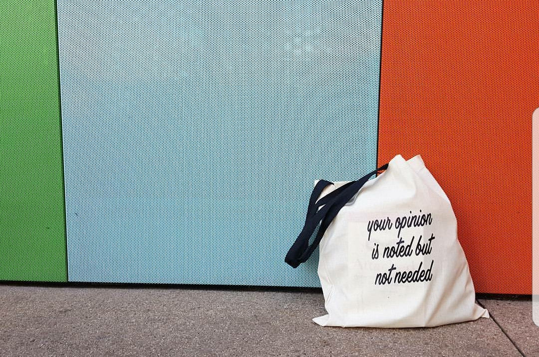 Your Opinion Is Noted Tote Bag