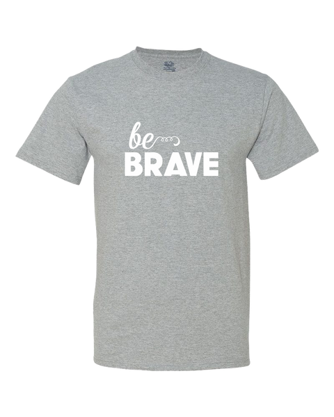Be Brave Big Kid Shirt