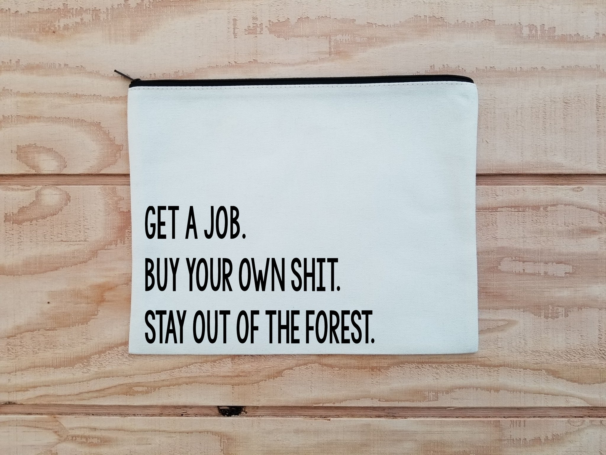 Stay Out of the Woods Cosmetics Bag