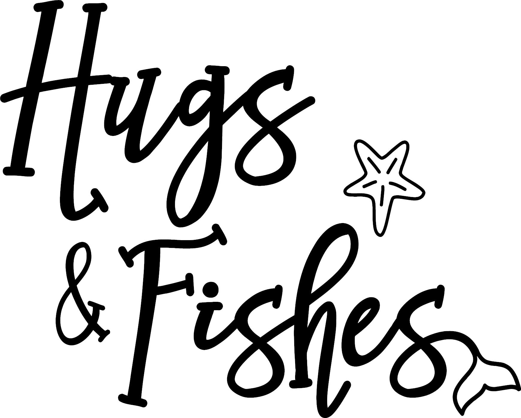 Hugs and Fishes Adult Women