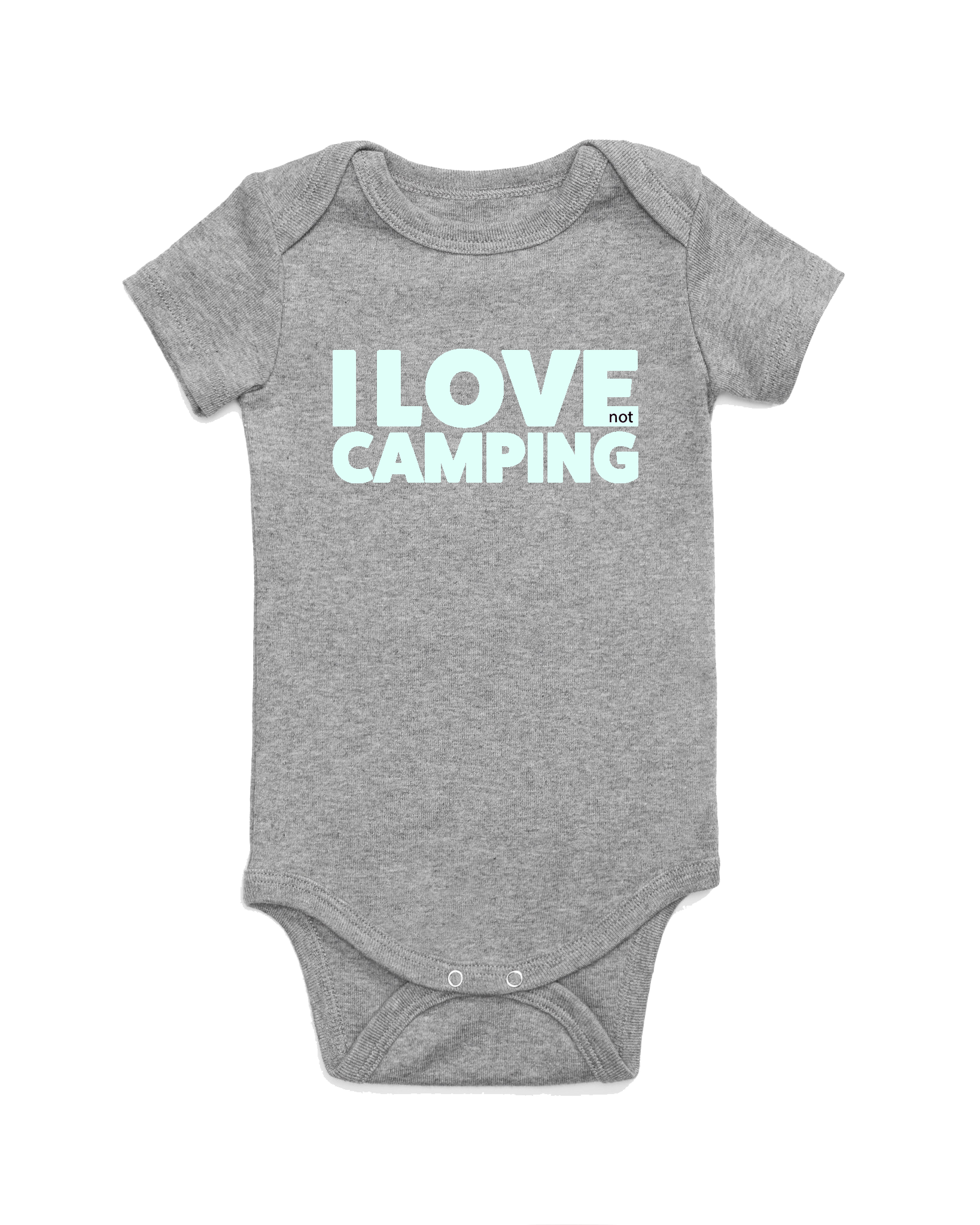 I Love NOT Camping Onesie