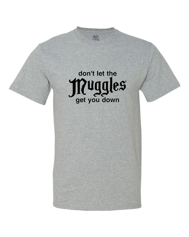 Don't Let the Muggles Get You Down Big Kid Shirt